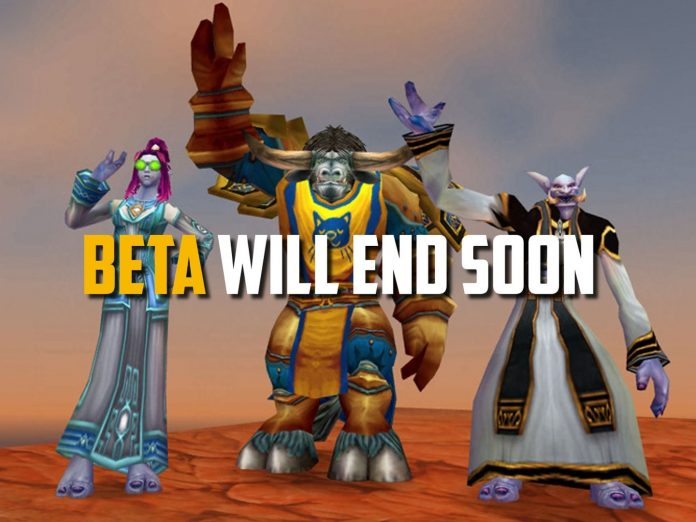 Classic WoW Closed beta test will will end on July 12.