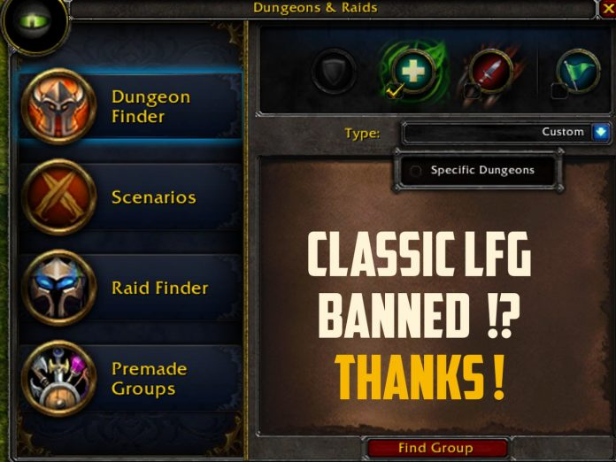 ClassicLFG will be ban by Blizzard
