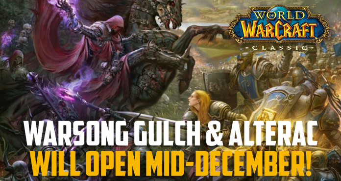 Warsong Gulch and Alterac Valley will open in WoW Classic on all realms the week of December 10
