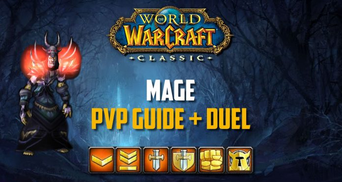 WoW Classic - Mage PvP Guide
