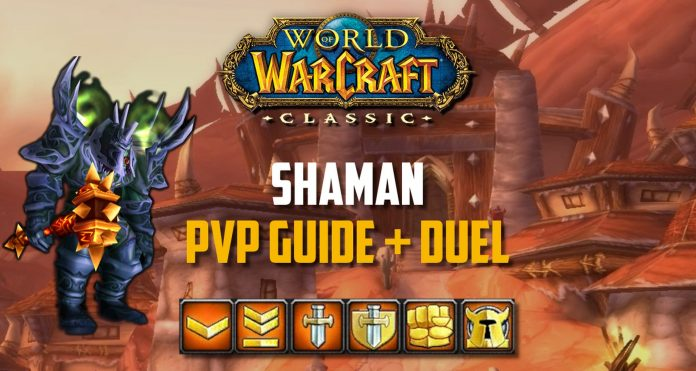 WoW Classic - Enhancement Shaman PvP Guide