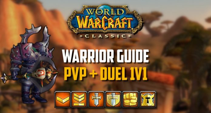 WoW Classic - Warrior PvP Guide