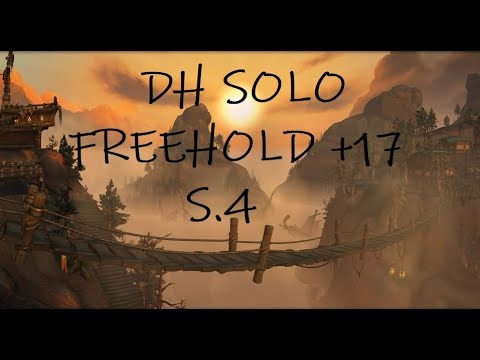 Solo Freehold +17 by Iway the Vengeance Demon Hunter